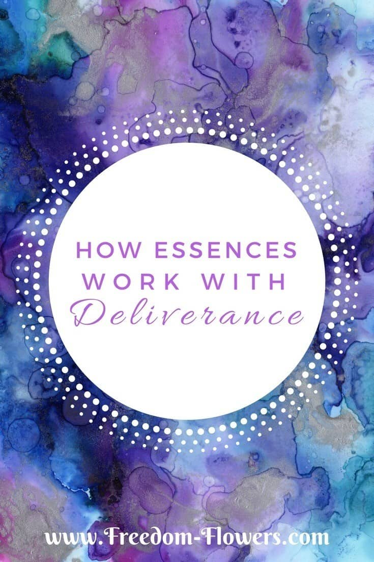 How flower essences work with deliverance ministry