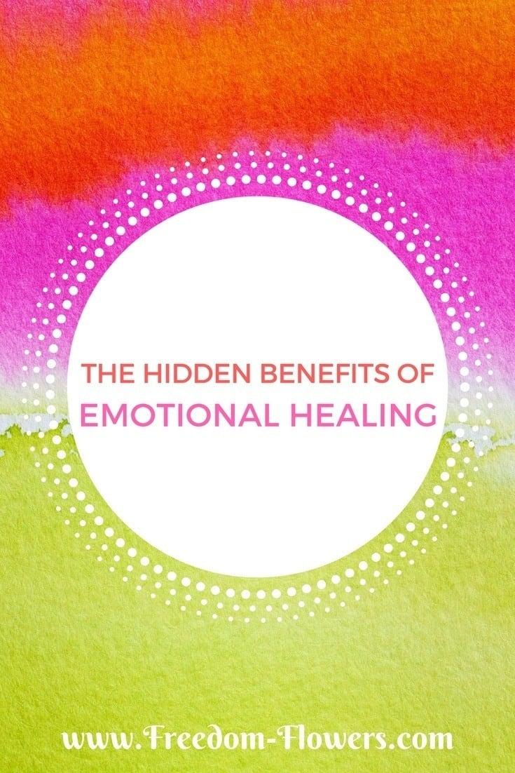 Hidden benefits of emotional healing