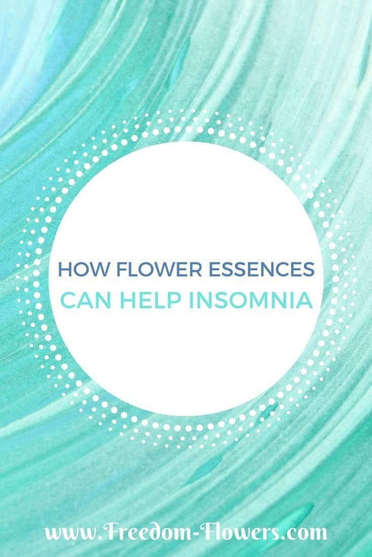 Flower essences for insomnia