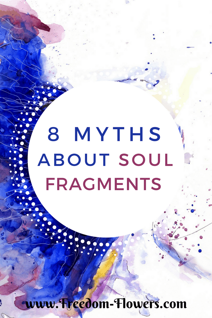 8 myths about soul fragments